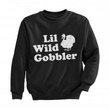 Lil Wild Gobbler - Thanksgiving Day Gift