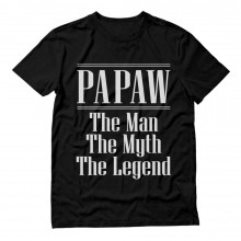 PAPAW The Man The Myth Legend