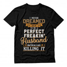 Perfect Freakin' Husband Killing It Gift Idea