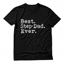 Perfect Gift Idea for Step Father - Best Step Dad Ever Daddy