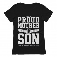 Proud Mother Of A Freaking Awesome Son