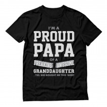 Proud Papa of A Freaking Awesome Granddaughter