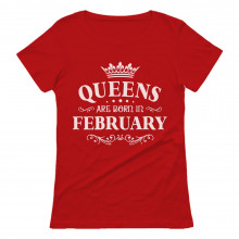 QUEENS Are Born In February Birthday Gift