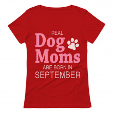 Real Dog Moms Are Born In September